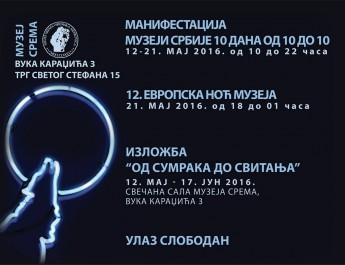 MUZEJ SREMA U susret manifestaciji Muzeji Srbije, deset dana od 10 do 10